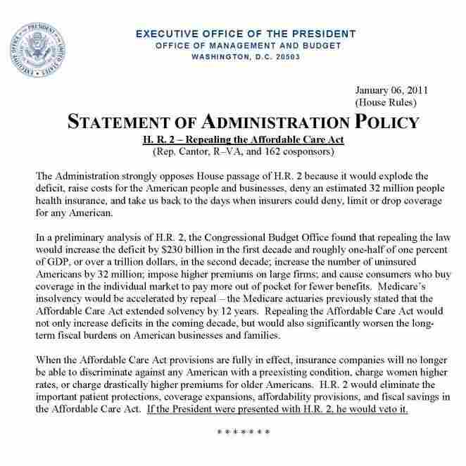 Obama adminstration says president will veto a bill to repeal health overhaul.