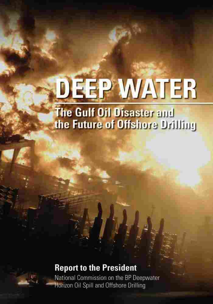 Deep Water: The Gulf Oil Disaster and the Future of Offshore Drilling report cover