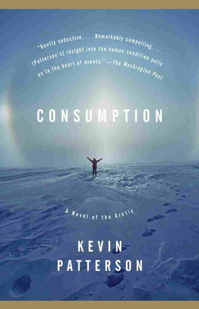 Consumption by Kevin Patterson