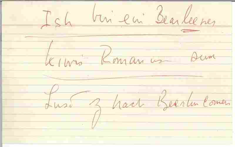"A notecard from Kennedy's speech in Berlin with phonetic spelling of ""Ich bin ein Berliner,"" 26 June 1963."