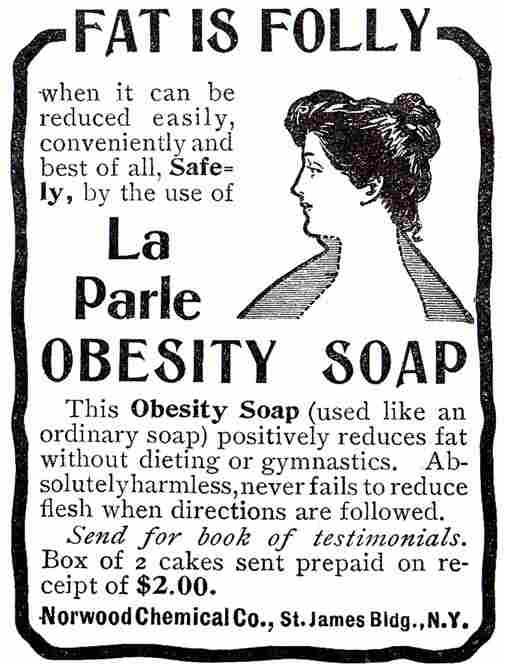 An ad for La Parle Obesity Soap from 1903. The soap cost a dollar a bar.
