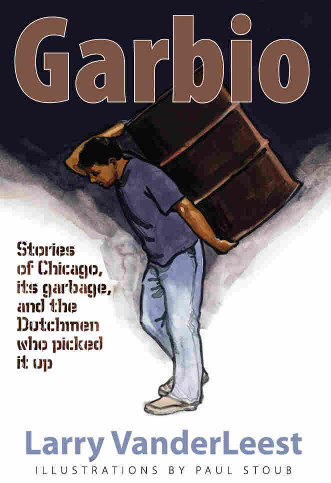 Garbio, by Larry Vanderleest