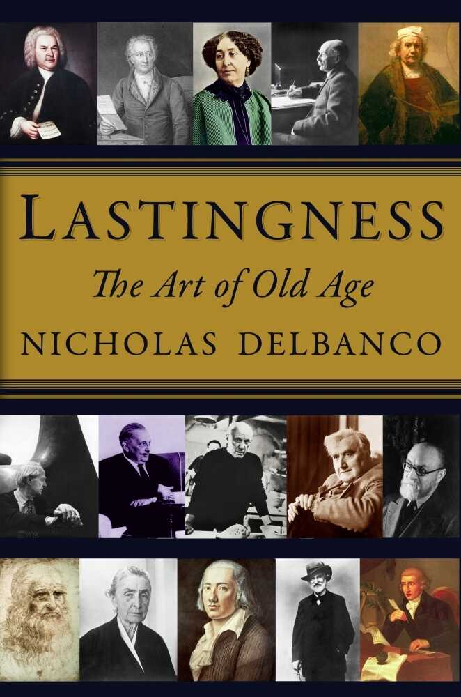 Lastingness: The Art of Old Age
