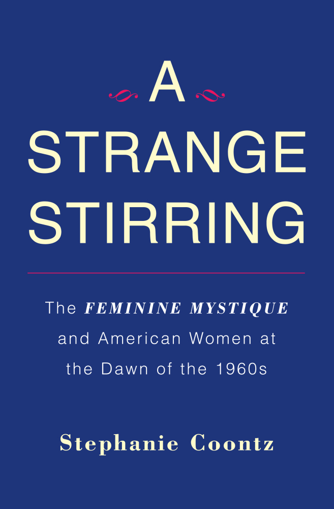 a study of stephanie coontz and her teachings In the book, stephanie coontz embarks on providing evidence that there is no crisis in the marriage institution despite the worrywarts who had pointed to the increased rates of divorce, the high number of couples cohabiting without marriage and increased gay marriagesin this book, which follows the modernization of marriage from the medieval time to [].