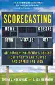 Scorecasting by Tobias Moskowitz and L. Jon Wertheim.