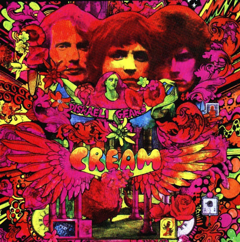 you ve never heard cream s disraeli gears all songs considered