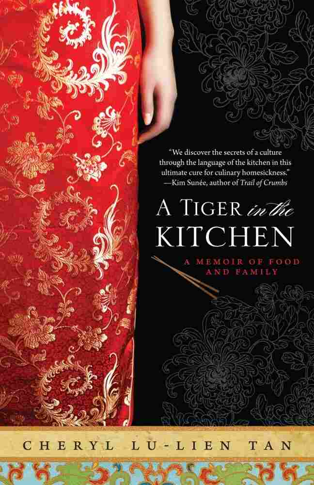 A Tiger in the Kitchen by Cheryl Tan