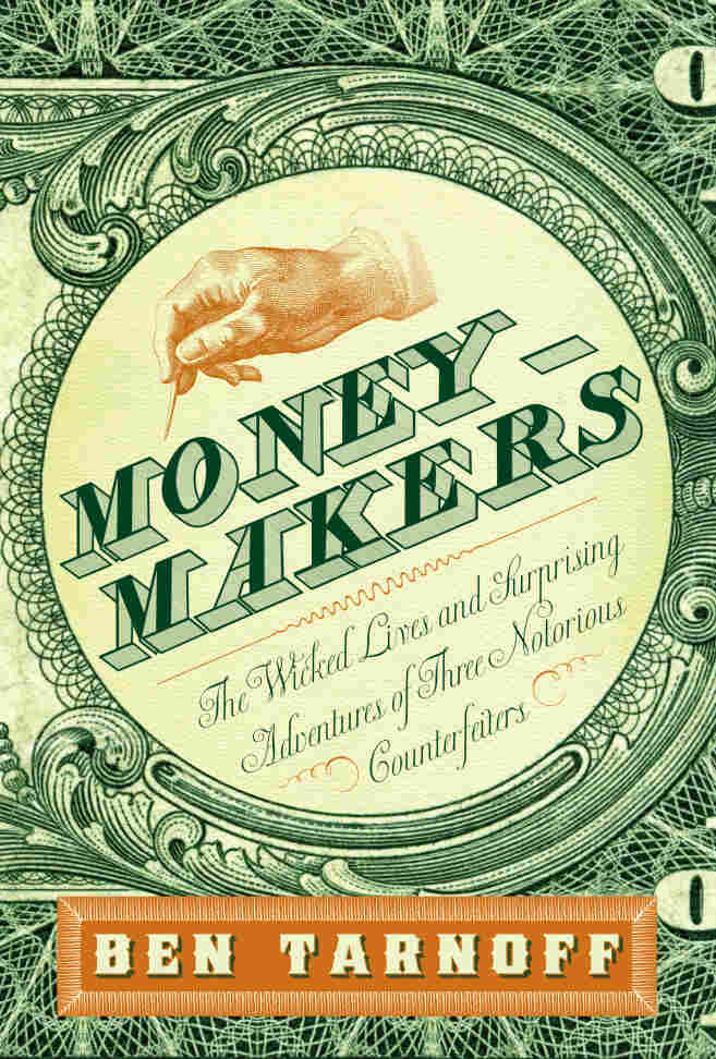 Moneymakers by Ben Tarnoff