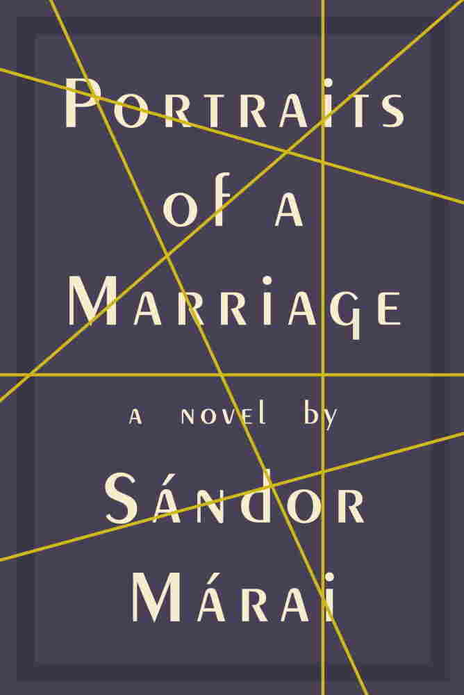Portraits of a Marriage by Sandor Marai