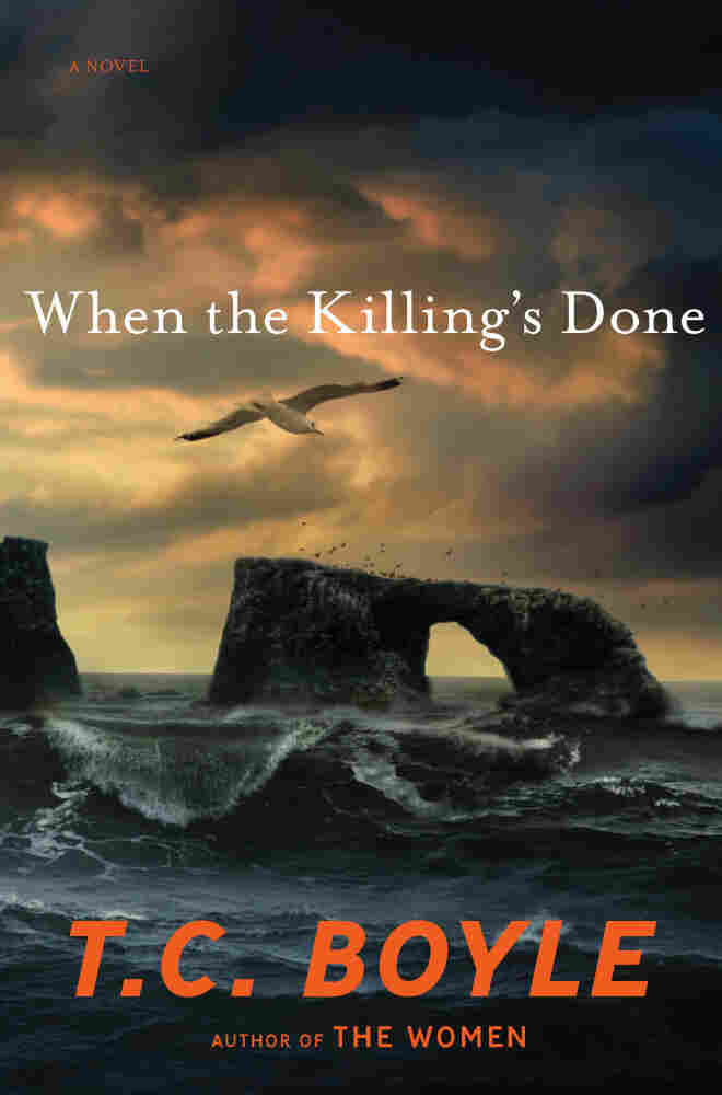 When the Killing's Done by T.C. Boyle