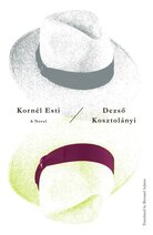 Kornel Esti by Dezso Kosztolanyi
