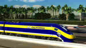 A Call To Slow Down California's High-Speed Rail