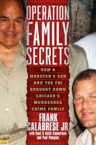 Operation Family Secrets by Frank Calabrese Jr.