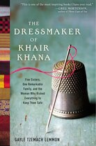 The Dressmaker of Khair Khana by Gayle Tzemach Lemmon