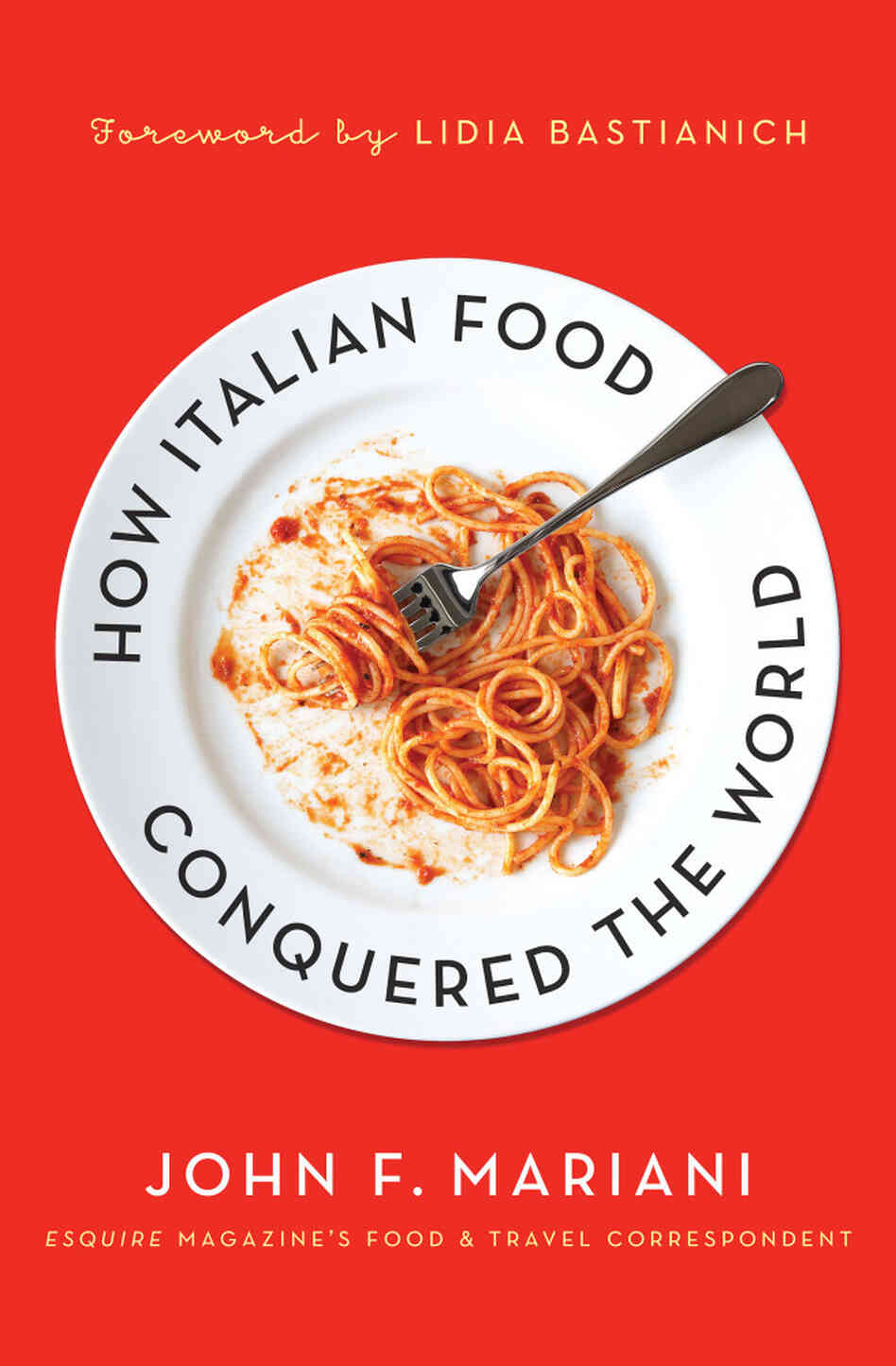 Food Book Cover ~ Esquire magazine food critic john mariani — how italian