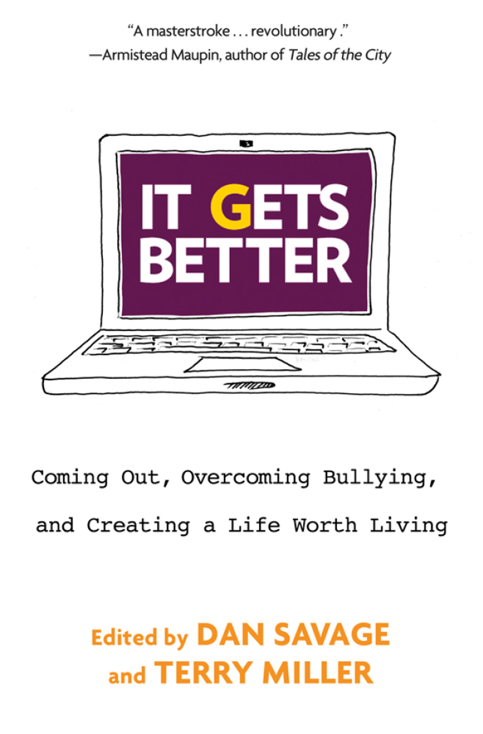 <em>It Gets Better </em>edited by Dan Savage and Terry Miller