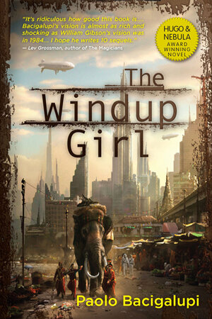 The cover of 'The Windup Girl' by Paolo Bacigalupi.