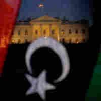 Are U.S. Rhetoric, Action In Libya In Line?