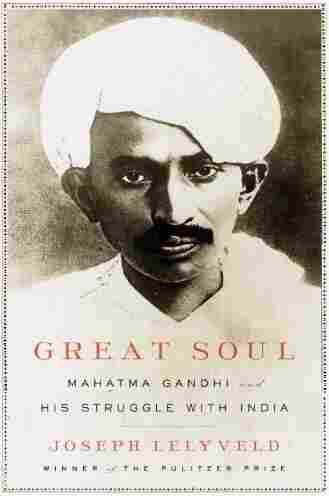 The cover of Joseph Lelyveld's Great Soul: Mahatma Gandhi And His Struggle With India.