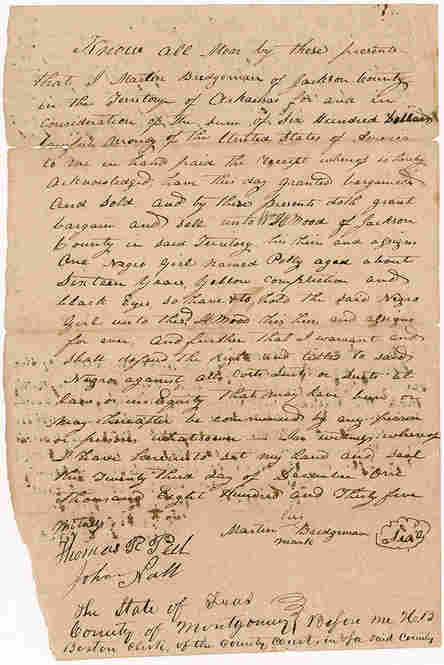 """A Bill Of Sale For A Slave Named PollyThis is the original receipt for a 16-year-old Negro girl named Polly, who was sold for $600 as a slave. """"What really hits me about this document is it starkly reminds us that these people were considered property,"""" Bunch says. """"Suddenly you realize that this paper really is a way into the story of this woman's life."""""""