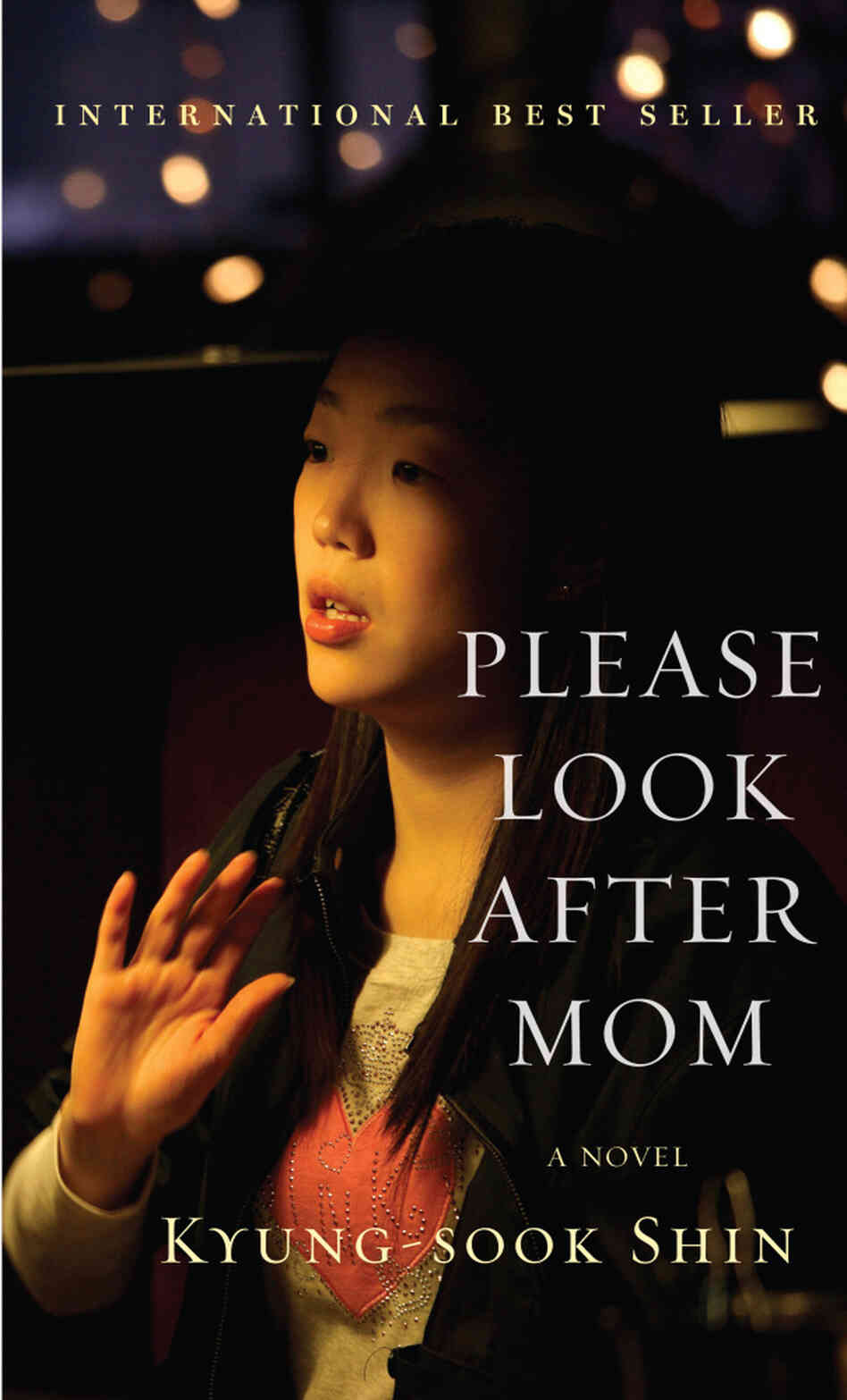 Please Look After Mom by Kyung-Sook Shin