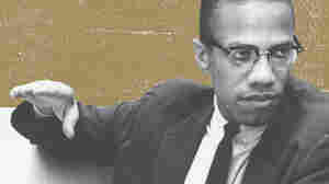 Manning Marable's 'Reinvention' Of Malcolm X