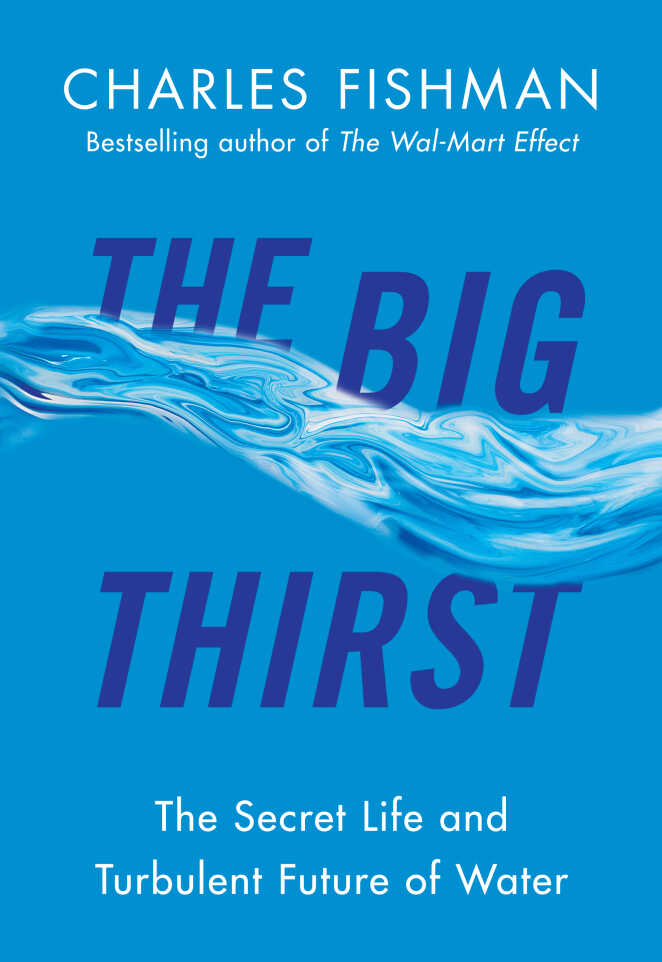 The Big Thirst by Charles Fishman