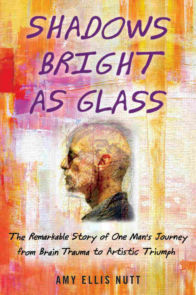 Shadows Bright as Glass by Amy E Nutt