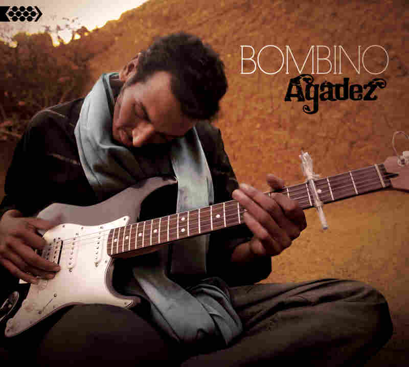 Agadez by Bombino.