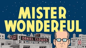 Mister Wonderful by Dan Clowes
