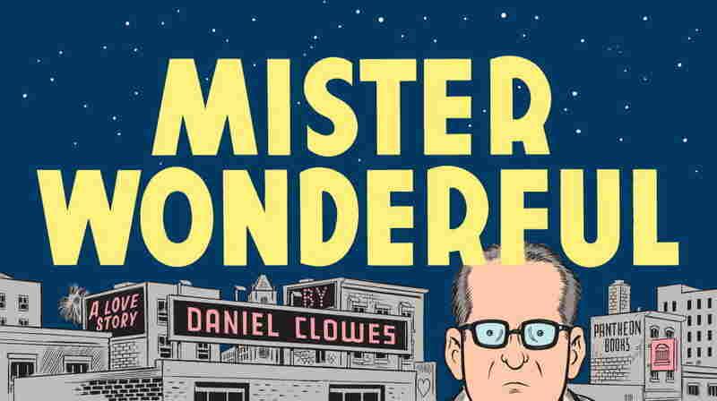 Mister Wonderful by Dan Clowes