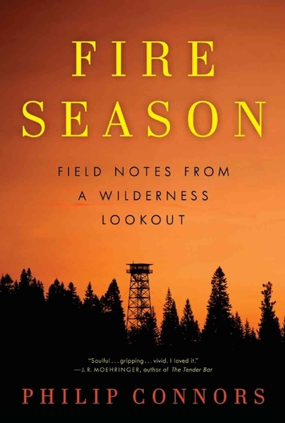 Fire Season by Phillip Connors