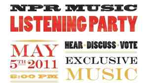 Join us for the NPR Music Listening Party in Washington, D.C., on May 5.