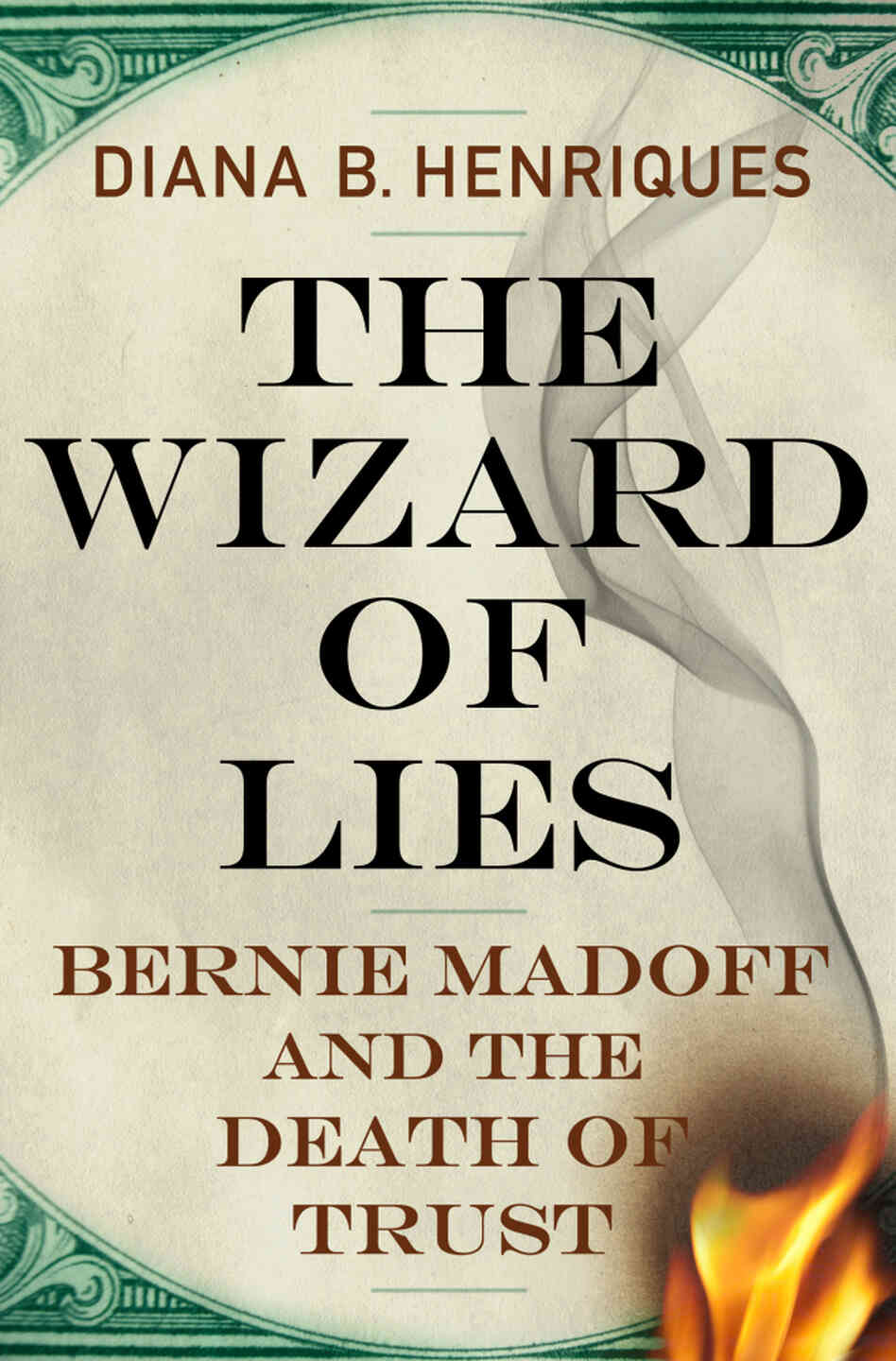 The Wizard of Lies by Diana Henriques