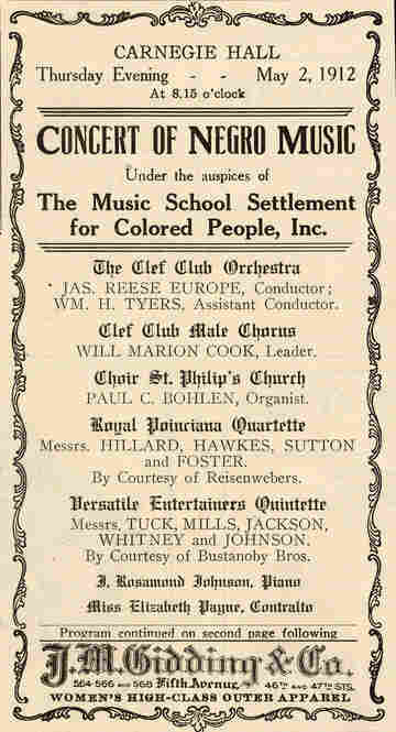 1912: A concert to raise funds for the Colored Music Settlement School was conducted by James Reese Europe, who later served as a lieutenant in World War I as a member of the Harlem Hellfighters.