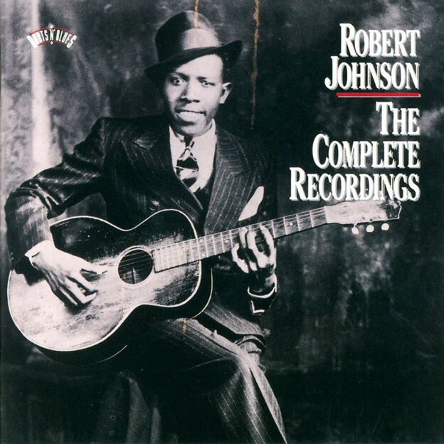 The Complete Recordings by Robert Johnson.