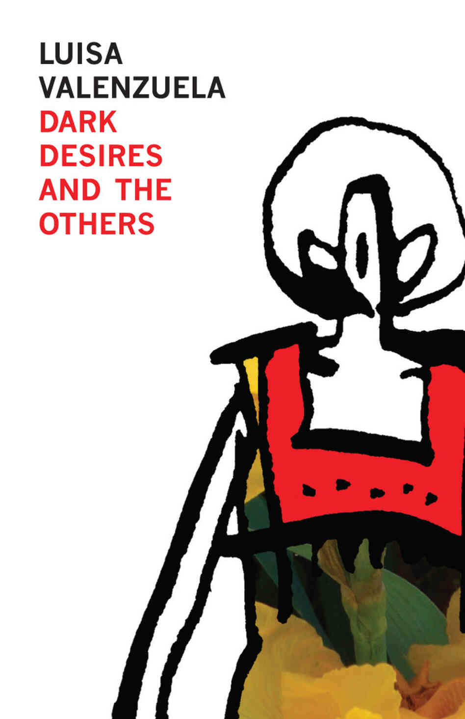Dark Desires and the Others, by Luisa Valenzuela