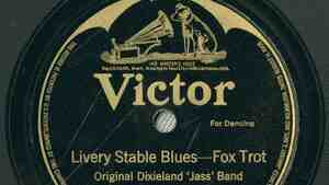 """""""Livery Stable Blues"""" by the Original Dixieland Jazz Band is considered to be the first jazz recording ever released."""
