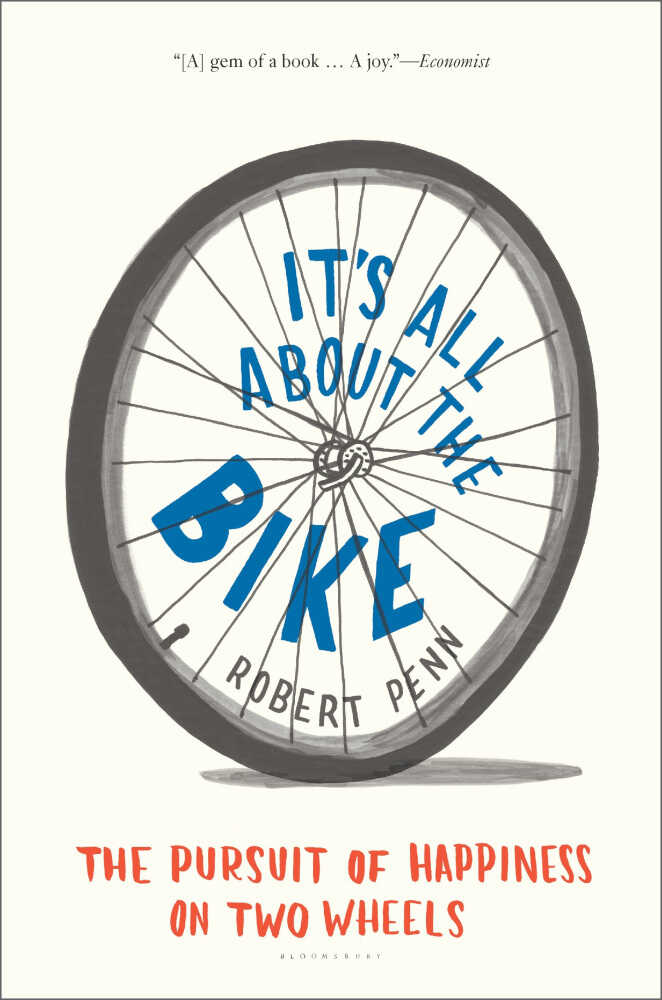 It's All About The Bike by Robert Penn