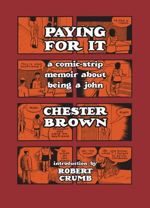 The cover of Chester Brown's Paying For It.