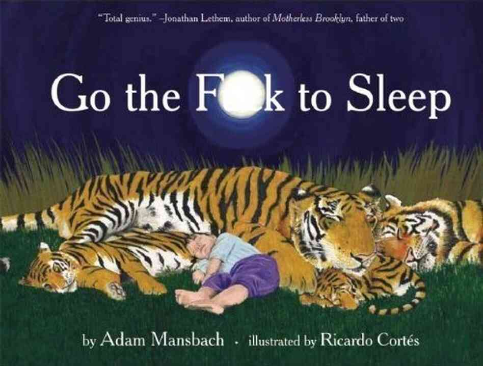 The cover of Go the [expletive] to Sleep.
