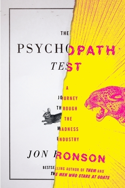 Mad, Mad World: Jon Ronson's The Psychopath Test