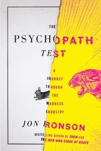 The Psychopath Test by Jon Ronson.