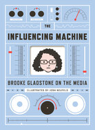 'Influencing The Machine'