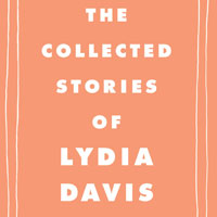'The Collected Stories of Lydia Davis'