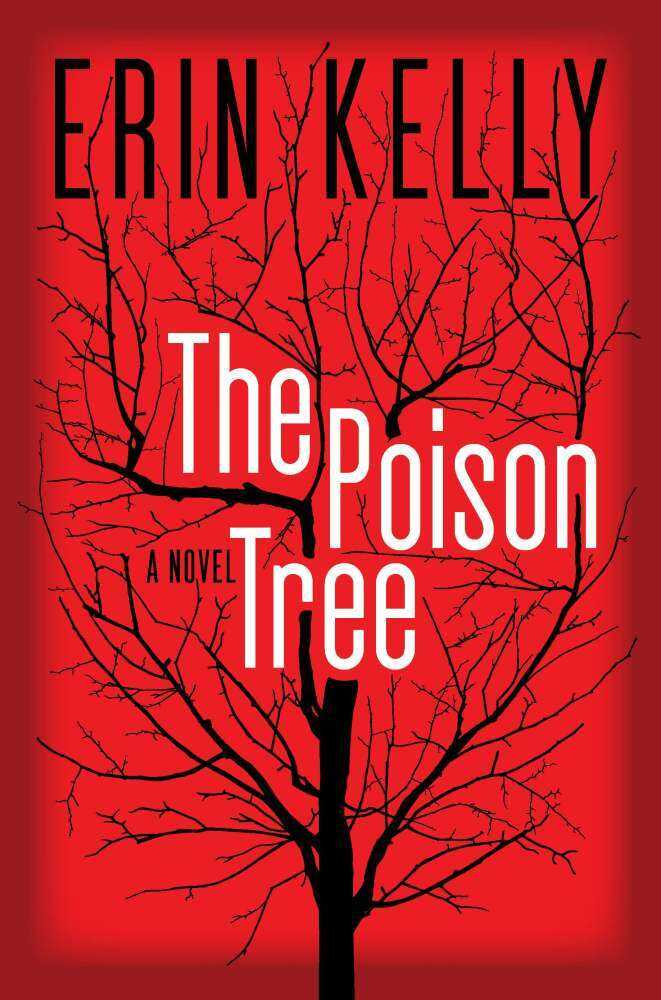 The Poison Tree, by Erin Kelly