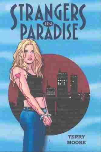 Cover of Strangers in Paradise Volume I