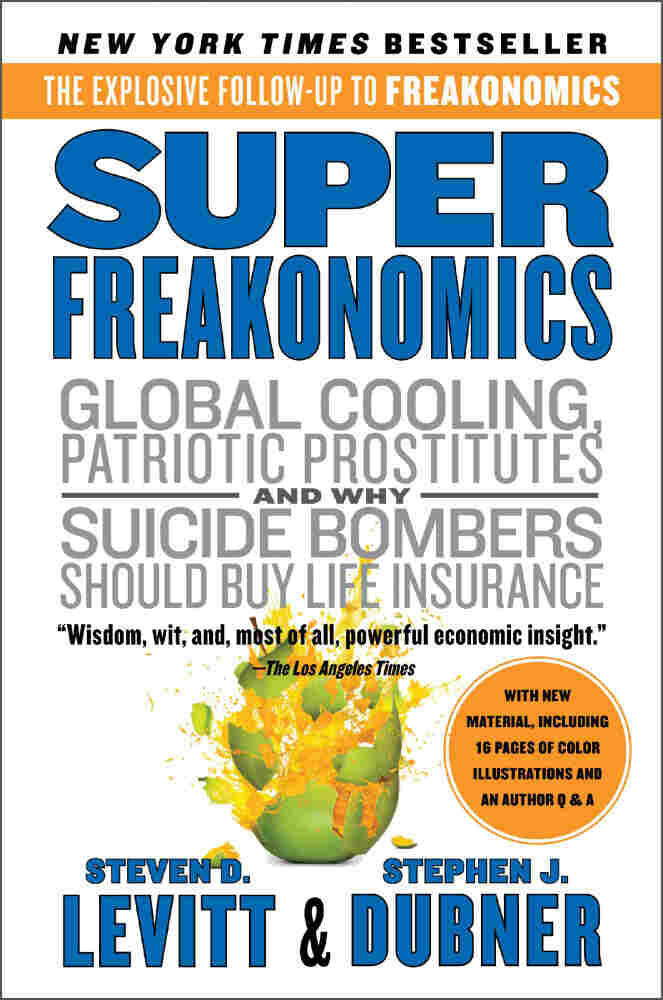 Superfreakonomics by Stephen Dubner and Steven Levitt