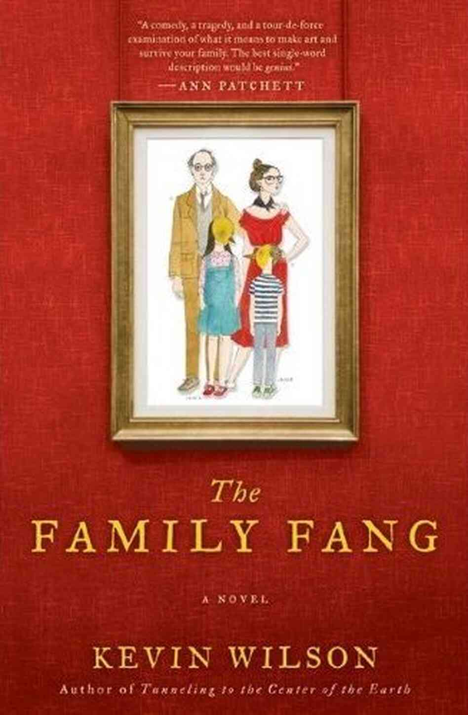 The Family Fang, by Kevin Wilson