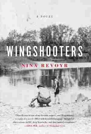 Wingshooters, by Nina Revoyr